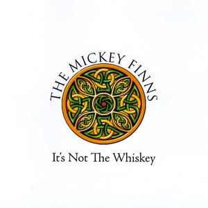 Image for 'It's Not The Whiskey'