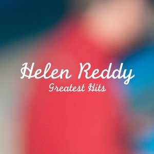 Image for 'Helen Reddy Greatest Hits'