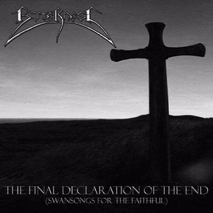 Image pour 'The Final Declaration Of The End (Swansongs For The Faithful)'