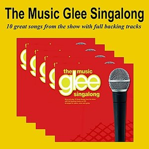 Image for 'The Glee Music Singalong'