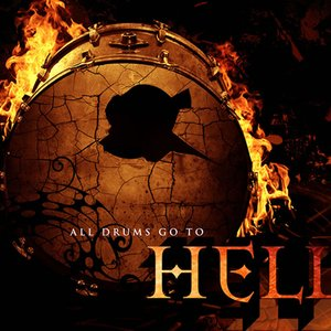 Image for 'All Drums Go To Hell'