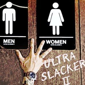 Image for 'ULTRA SLACKER II'