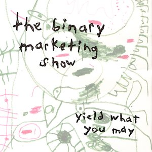 Image for 'yield what you may'