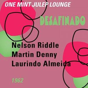 Image for 'Desafinado (One Mint Julip Lounge 1963)'