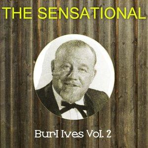 Immagine per 'The Sensational Burl Ives, Vol. 2'