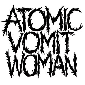 Image for 'Atomic Vomit Woman'