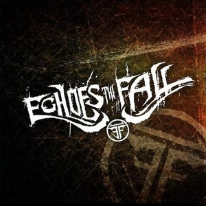 Image for 'Echoes The Fall'