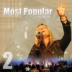 Image for 'Most Popular Worship Songs - Volume 2'