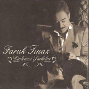 Image for 'Faruk Tınaz'