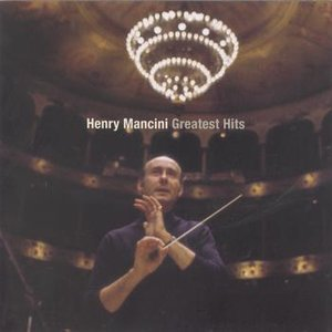 Image for 'Greatest Hits - The Best of Henry Mancini'