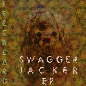 Image for 'SWAGGER JACKER EP'