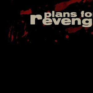 Bild für 'Plans for Revenge'