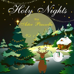 Image for 'Holy Nights With Astor Piazzolla, Vol. 2'