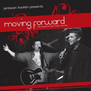 Image for 'Jentezen Franklin Presents Moving Forward Live At Free Chapel (feat. Ricardo Sanchez)'