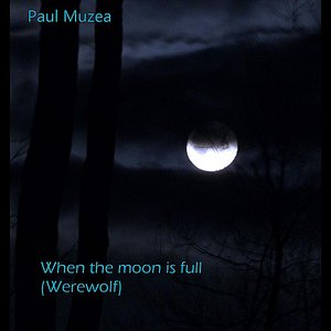 Image for 'When the Moon is Full (Werewolf)'