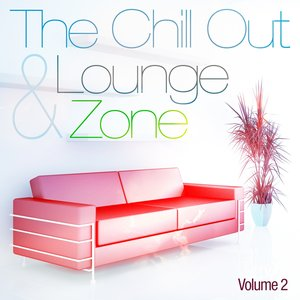 Imagen de 'The Chill Out and Lounge Zone, Vol. 2 (For Adults Only)'