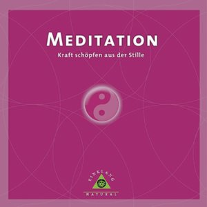 Image for 'Einklang natural: Meditation'