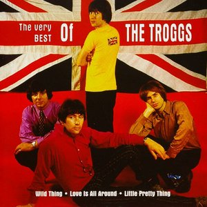 Image for 'The Very Best Of The Troggs'