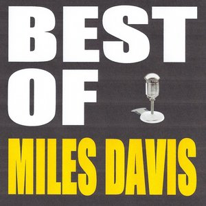 Image for 'Best of Miles Davis'
