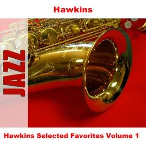 Image for 'Hawkins Selected Favorites Volume 1'