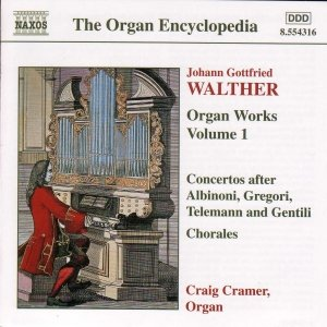 Image for 'WALTHER: Organ Works, Vol.  1'