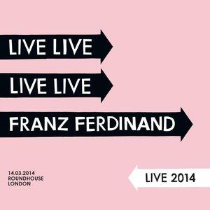 Image for 'Franz Ferdinand Live 2014'
