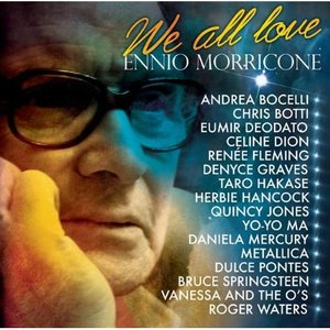 Image for 'We All Love Ennio Morricone'