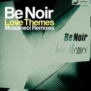 Image for 'Love Themes (Musumeci Remixes)'