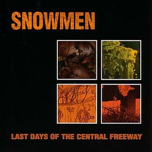 Image for 'Last Days of the Central Freeway'