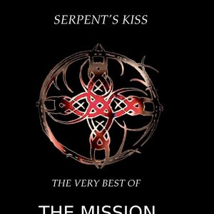 Imagen de 'Serpent's Kiss the very best of The Mission CD 1'