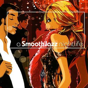 Immagine per 'A Smooth Jazz Nightlife'