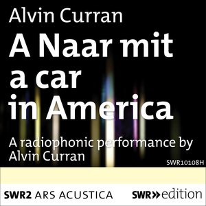 Image for 'A Naar Mit a Car in America'