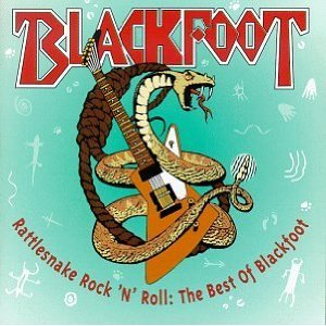 Image for 'Rattlesnake Rock 'n' Roll: The Best of Blackfoot'