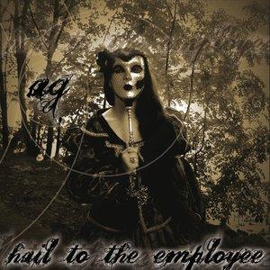 Imagem de 'Hail To The Employee'