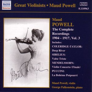 Image for 'Powell, Maud: Complete Recordings, Vol.  3 (1904-1917)'