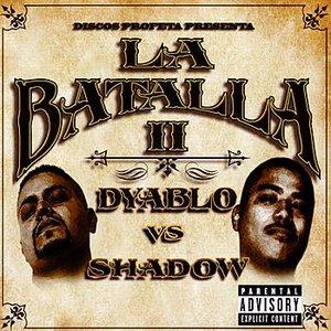 Image for 'Dyablo Vs. Shadow - La Batalla II'