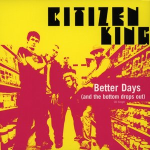 Image for 'Better Days (And the Bottom Drops Out)'