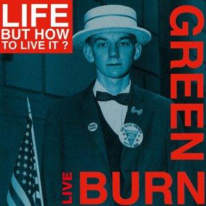 Image for 'Burn Green Live'