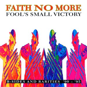 Image for 'Fool's Small Victory: B-sides and Rarities '90-'95'