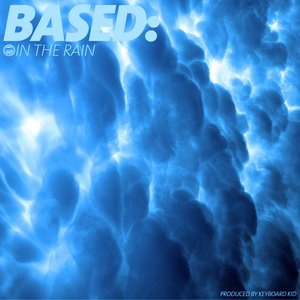 Image for 'Based: In The Rain'