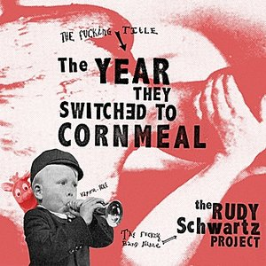 Image for 'The Year They Switched to Cornmeal'