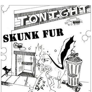 Imagen de 'Skunk Fur'