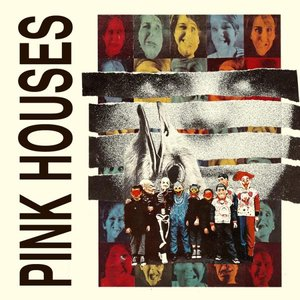Image for 'Pink Houses'