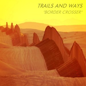 Image for 'Border Crosser'