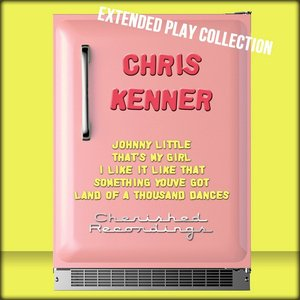 Image for 'Chris Kenner: The Extended Play Collection'