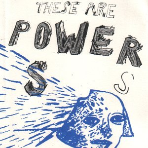 Image for 'These Are Powers'