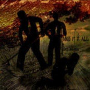 Bild für 'Mess of it ALL'