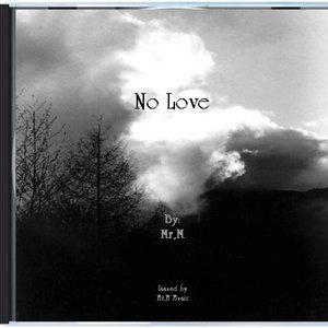 Image for 'No Love'