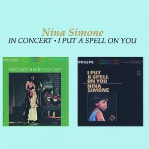 Image for 'Nina Simone In Concert / I Put A Spell On You'