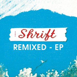Image for 'Shrift Remixed- EP'